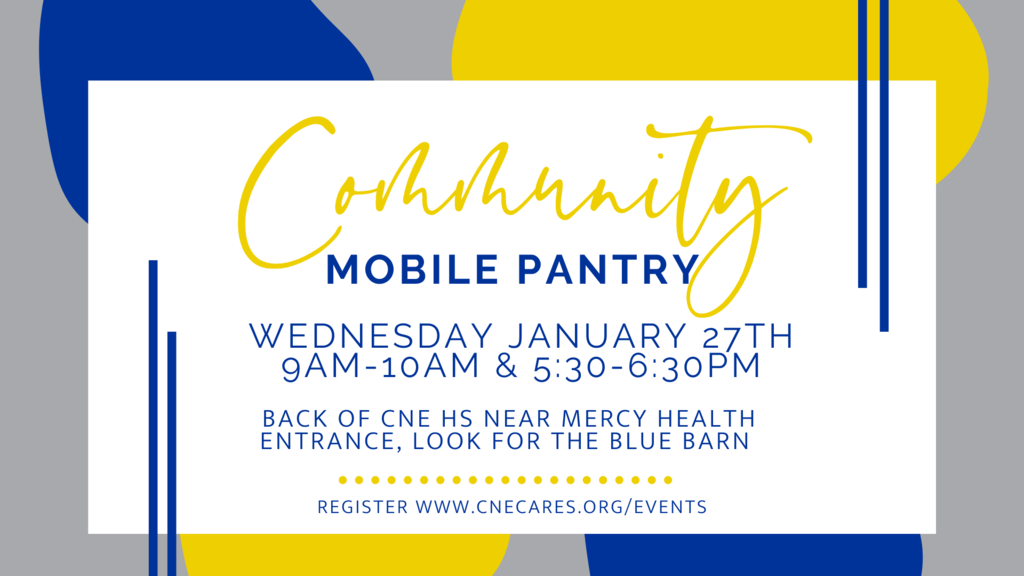The CNE Cares Drive-Thru Pantry will be open on Wednesday, January 27th   9am-10am & 5:30pm-6:30pm     We will have soup from LaSoupe, produce & dairy this week.  As always, first come first served.  Registration is strongly encouraged but not required.   Registration link - www.cnecares.org/events    If you are interested in volunteering during distribution, delivery or other times, please email us team@cnecares.org