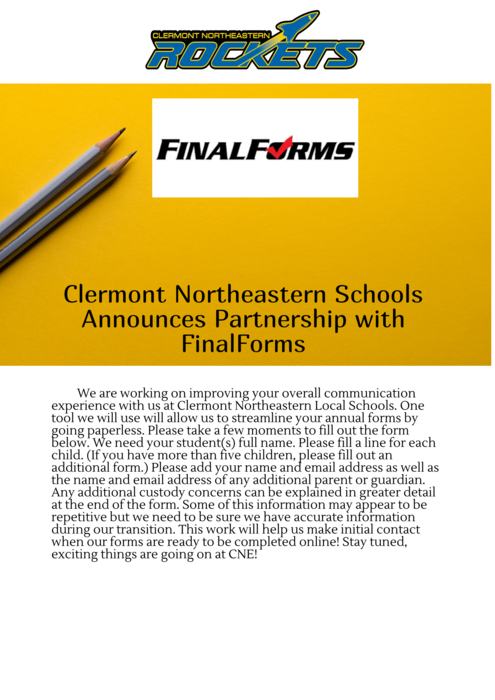 "graphic describes the transition Clermont Northeastern will make to a program called ""Final Forms"" it will allow paperless annual forms"