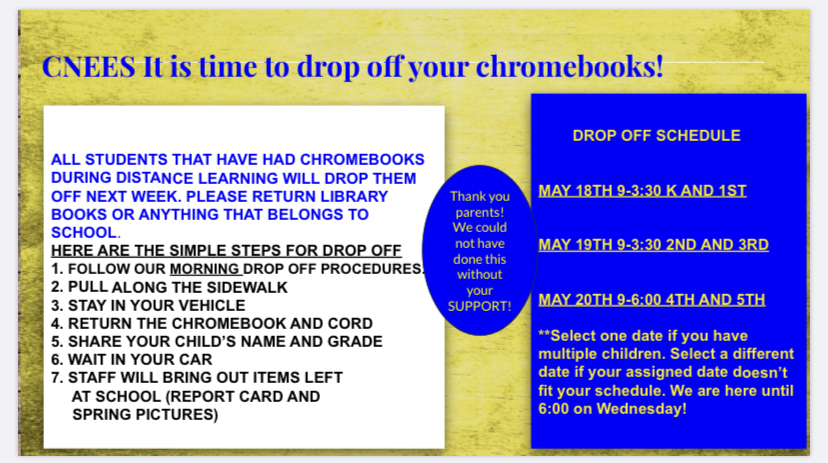 Chromebook return details for May18th, May19th and May20th.