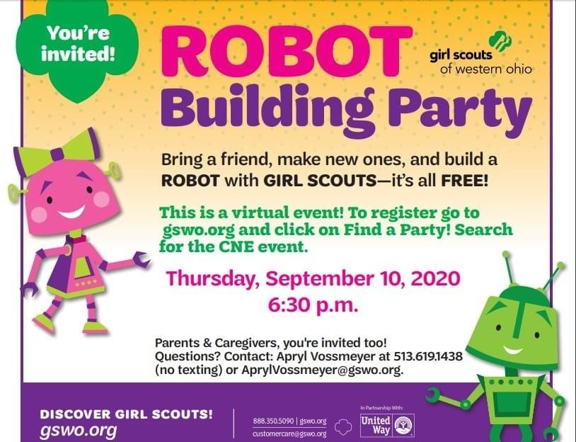It's that time of the year! We're inviting girls and families who want to join Girl Scouts to attend this VIRTUAL event. Adults can register by following instructions on this invite, or going to https://www.eventbrite.com/e/robot-building-party-cne-owensville-girls-k-5-registration-117685467401
